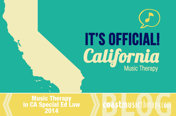 Music Therapy California Special Education IEP Law Update 2014