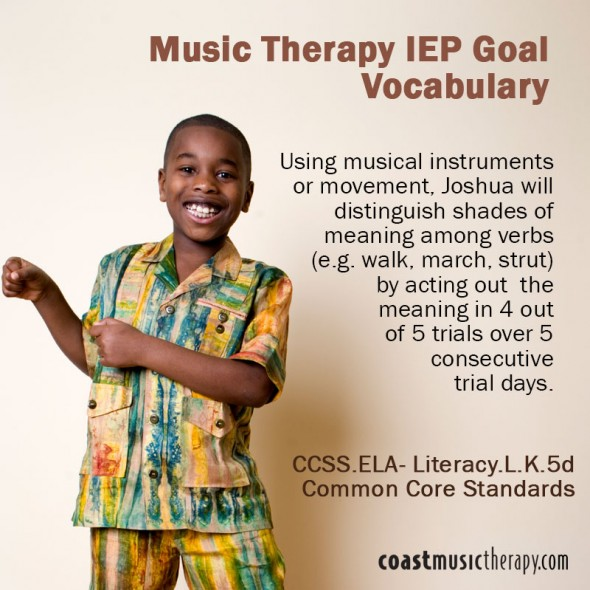 Music Therapy IEP Goal for Vocabulary- Coast Music Therapy
