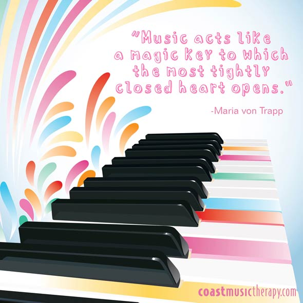 Music acts like a magic key - Quote | Coast Music Therapy Blog